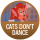 Cats Don'T Dance badge